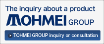 TOHMEI GROUP inquiry or consultation